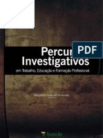 Margareth Fadanelli Simionato - Percursos Investigativos em Trabalho Educação e Formação Profissional.pdf