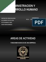Administracion y Desarrollo Humano, Areas de Actividad