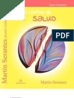 Un Camino de Salud Martín Serantes