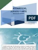 MATEMÀTICAS, JUEGOS Y ARTE