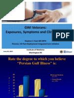 "Presentation – Dr. Stephen Hunt - IOM Gulf War Illness ""CMI"" Panel."