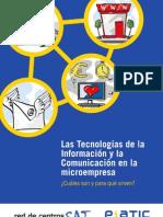 Las Tecnologías de la Información y la Comunicación en la microempresa. ¿Cuáles son y para qué sirven- [CTIC, noviembre 2008]