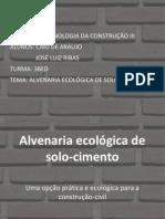 Slides  -  Alvenaria ecológica de solo-cimento
