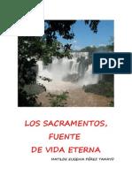 Los Sacramentos, Fuente de Vida Eterna