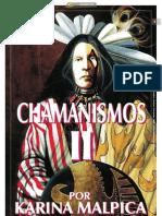 CHAMANISMOS II_Por Karina Malpica