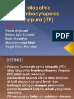 Idiopathic Trombocytopenic Purpura (ITP)