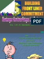 Membangun Komitmen Lini Terdepan