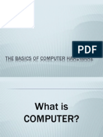 The Basics of Computer Hardware
