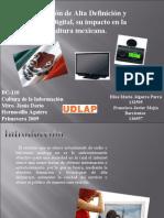 Televisión de alta definición y radio digital, su impacto en la cultura mexicana