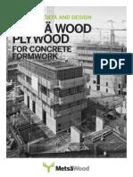 MetsaWood Concrete Formwork Technical Data