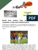 Brasil bate melhor time do mundo e conquista a Copa das Confederações