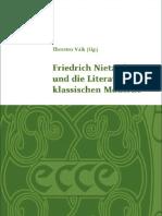 Thorsten Valk-Friedrich Nietzsche und die Literatur der klassischen Moderne (Klassik Und Moderne_ Schriftenreihe Der Klassik Stiftung Weimar) (2009).pdf