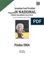 Kunci Jawaban Soal Prediksi UN Fisika SMA 2013