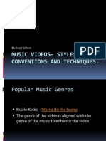 Music Videos- Styles, Conventions and Techniques