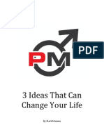 3 Ideas That Can Change Your Life