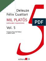 DELEUZE, Gilles GUATTARI, Félix. Mil Platôs, Vol. 5