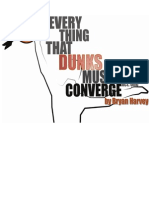 Everything That Dunks Must Converge by Bryan Harvey