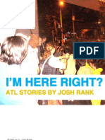 I'm Here Right? ATL Stories by Josh Rank