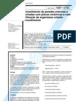 NBR 13755 - 1996 - Revestimento de paredes externas e fachadas com placas ceramica.pdf