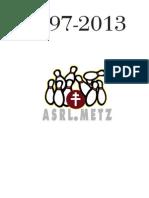 Histoire ASRL 1997-2013