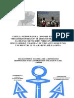 2012-Cartilla Metodologica de Los Imaginarios Urbanos Con Base en La Metodologia de Armando Silva, Para Indagar Acerca Dela Aula de Clase, La Arena.