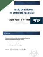 A gestão de resíduos no ambiente hospitalar - Legislações e Tecnologias