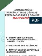 RECOMENDAÇÕES PARA MANTE AS CÉLULAS PREPARADAS PARA A.pptx