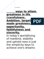 SOME WAYS TO ATTAIN GREATNESS IN LIFE