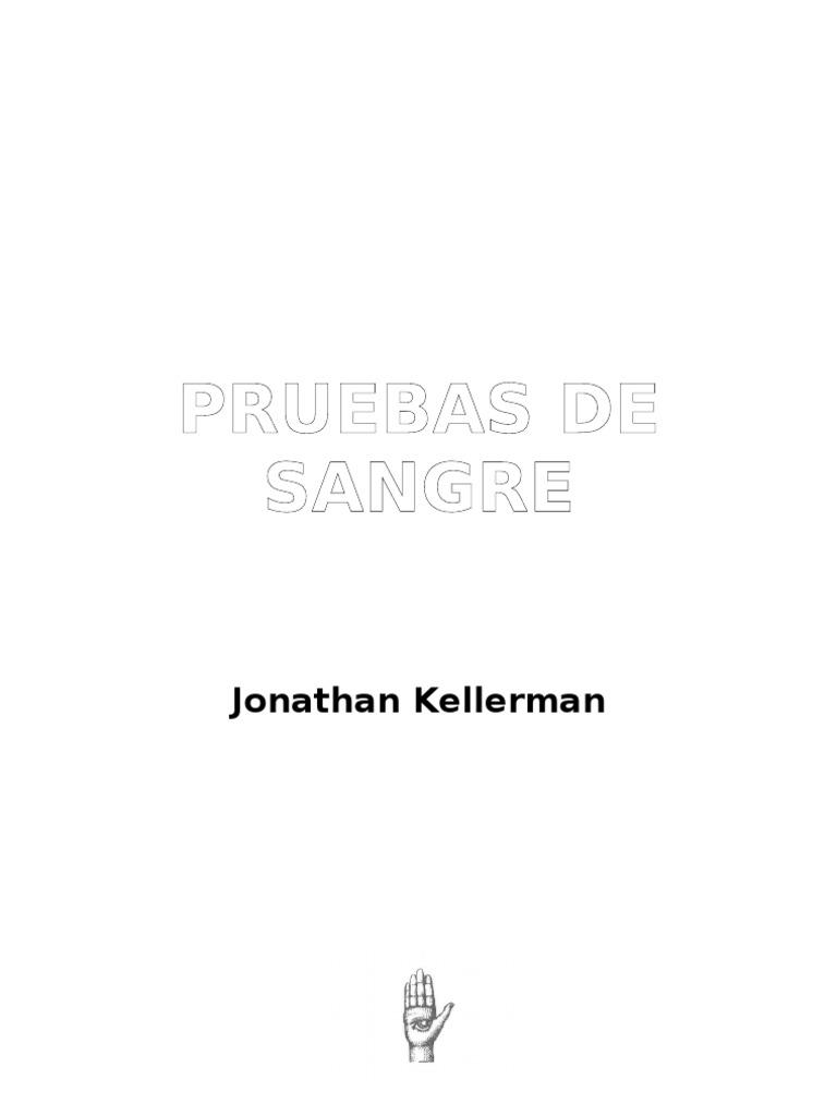 Kellerman Jonathan - Alex Delaware 02 - Pruebas de Sangre 9c59ad6089f