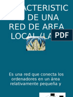 Caracteristicas de Una Red de Area Local
