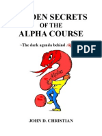 Hidden Secrets of the Alpha Course