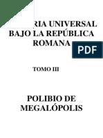 Polibio - Historia Universal Bajo La Republica Romana III