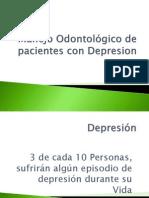 Manejo Odontológico de pacientes con Depresion y autismo