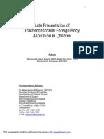 Late Presentation Pf Tracheobronchial Foreign Body Aspiratio