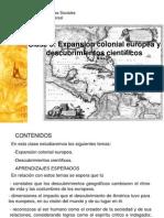 Clase 08 EXPANSIÓN COLONIAL EUROPEA Y DESCUBRIMIENTOS CIENTÍFICOS