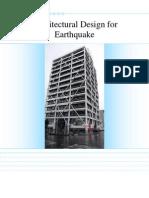 Architectural Design for Earthquake