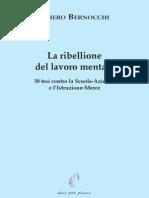 Piero Bernocchi - La Ribellione Del Lavoro Mentale