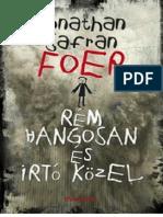 Rem Hangosan Es Irto Kozel Jonathan Safran Foer