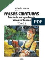 33800303 Julio Inverso Falsas Criaturas 1992 Diario de Un Agonizante 1995 Vidas Suntuosas 1996