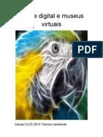 Arte Digital e Museus Virtuais