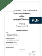 TRABAJO PRACTICO DE INGENIERIA Y SOCIEDAD. Energía hidráulica.