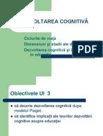 C 03 Dezvoltarea Cognitiva