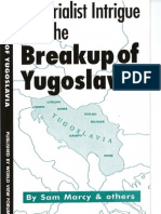 Imperialist Intrigue and the Breakup of Yugoslavia