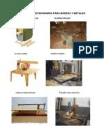 Maquinaria Estacionaria Para Madera y Metales