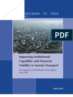 Improving Institutional Capability and Financial Viability to Sustain Transport An Evaluation of World Bank Group Support Since 2002