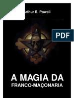 Arthur E. Powell - A Magia da Maçonaria