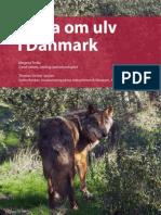 """""""Fakta om ulv i Danmark"""" af Mogens Trolle & Thomas Secher Jensen, juli 2013"""