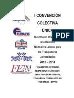 Primera Convención Colectiva Unica. Documento para la discusión