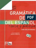 Gramatica Del Uso Del Espanol Teoria y Practica