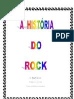 A HISTÓRIA DO ROCK